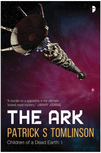 The Ark by Sci-Fi Author Patrick S. Tomlinson